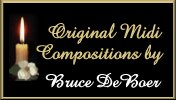 Original Midi Compositions by Bruce DeBoer