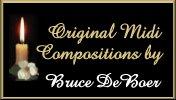 Original Midi Compositions by Bruce DeBoer